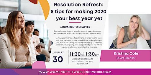 Women of the World Network: Sacramento Chapter Launch + Resolution Refresh!