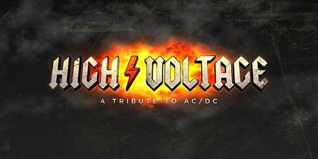 """High Voltage - """"A Tribute to AC/DC"""" tickets"""