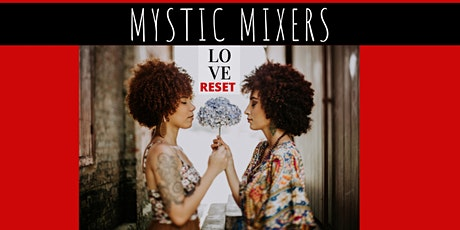 MYSTIC MIXERS 2020 (The Social Event For Today's Modern Day Mystic Woman) tickets