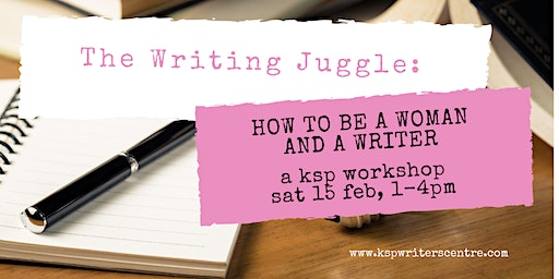 The Writing Juggle: How to be a Woman and a Writer