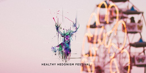 HEALTHY HEDONISM FESTIVAL