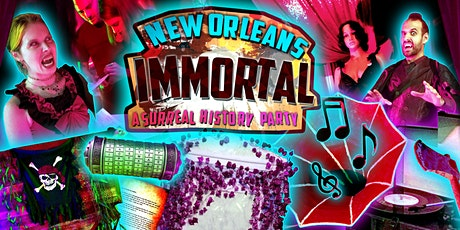 New Orleans Immortal: A Surreal History Party tickets