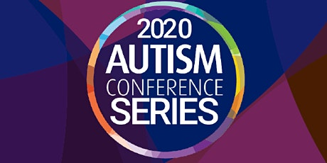 2020 Autism Conference Series: Achieving Meaningful Inclusion tickets