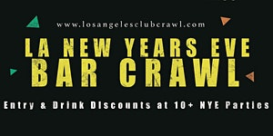 Downtown LA New Years Eve Bar Crawl - NYE 2020