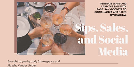 Sips, Sales, and Social Media tickets