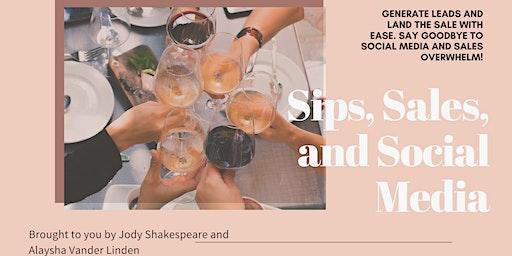 Sips, Sales, and Social Media