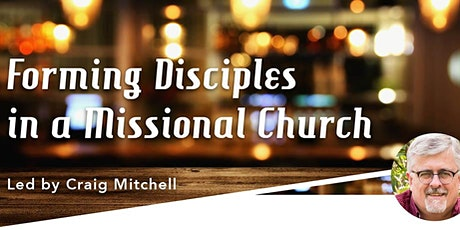 Forming Disciples in a Missional Church tickets