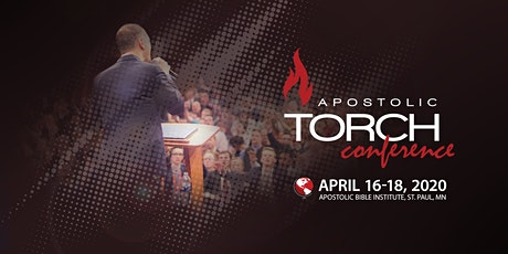 Apostolic Torch Conference 2020 St. Paul, MN tickets