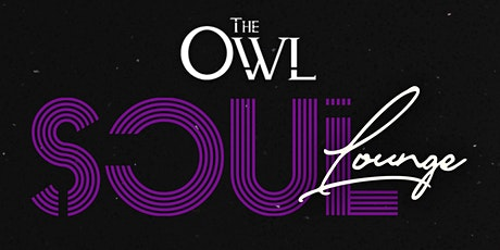 Soul Lounge Thursdays at The Owl tickets