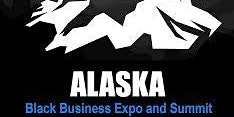 5th Annual Alaska Black Business Expo and Kick Off Luncheon