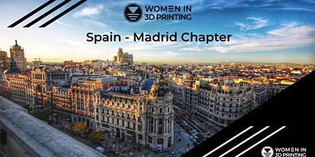 Women in 3D Printing - Madrid Chapter entradas