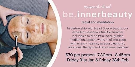 Be.InnerBeauty : Facial & Meditation