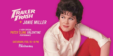 Trailer Trash & Janie Miller present: A Patsy Cline Valentine tickets
