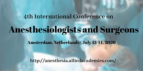 4th International Conference on Anesthesiologists and Surgeons tickets