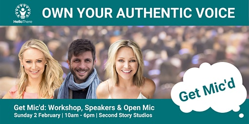 Get Mic'd - Own Your Authentic Voice