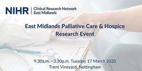 CRN East Midlands Palliative Care & Hospice Research Event tickets