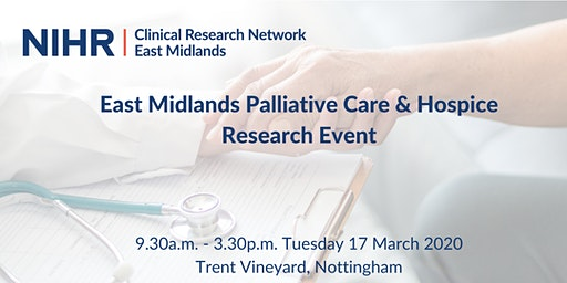 CRN East Midlands Palliative Care & Hospice Research Event