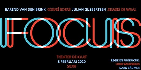 "Cabaret Voorstelling ""FOCUS"" tickets"