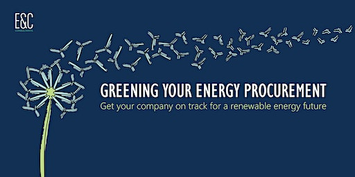 Greening your energy procurement (energy buyers' breakfast meeting)