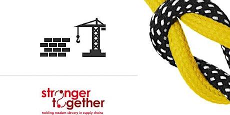 Tackling Modern Slavery in Construction - Glasgow Workshop 2/12/20 tickets