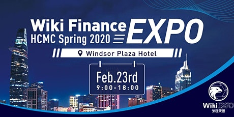 Wiki Finance EXPO HCMC  Spring 2020 tickets