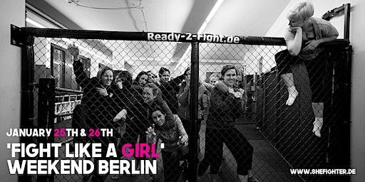 """""""FIGHT LIKE A GIRL!"""" Weekend Workshop Berlin"""