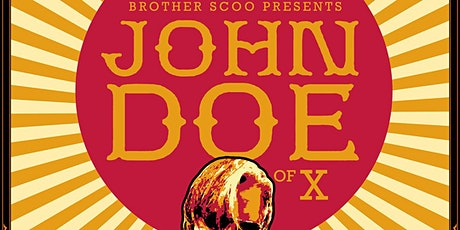 "Brother Scoo Presents: John Doe of ""X"" w/ Special Guests tickets"