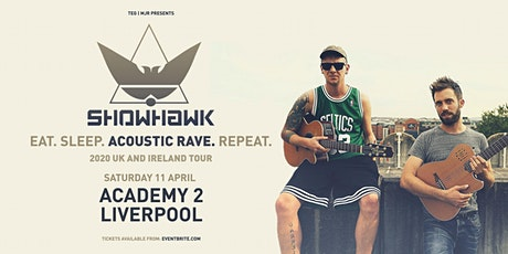 Showhawk Duo (O2 Academy 2, Liverpool) tickets