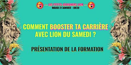 Boost ta carrière avec LION - Présentation de la formation du samedi  tickets