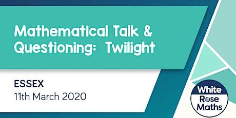 Mathematical Talk and Questioning Twilight (Essex) KS1/KS2 tickets