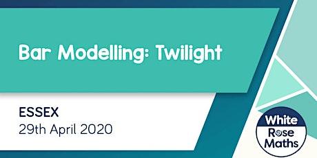 Bar Modelling Twilight (Essex) KS1/KS2 tickets