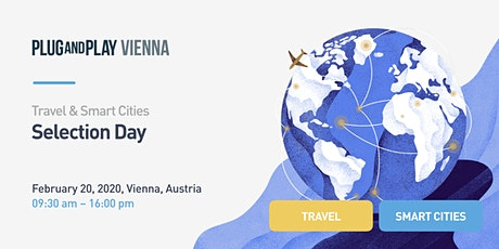 Plug and Play Vienna - Selection Day - Travel & Smart Cities tickets