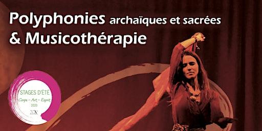 Stage d'été : Polyphonies sacrées & Musicothérapie