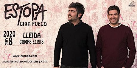 ESTOPA presenta GIRA FUEGO en LLEIDA entradas