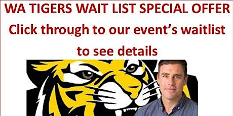 WA TIGERS  NIGHT WITH MATTHEW RICHARDSON tickets