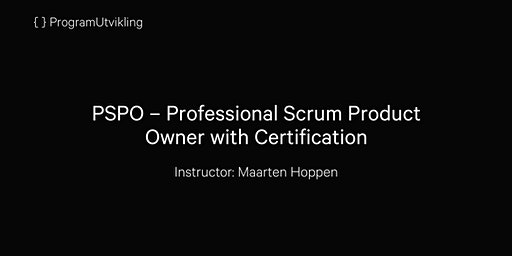 PSPO–Professional Scrum Product Owner with Certification - 13-14 Feb