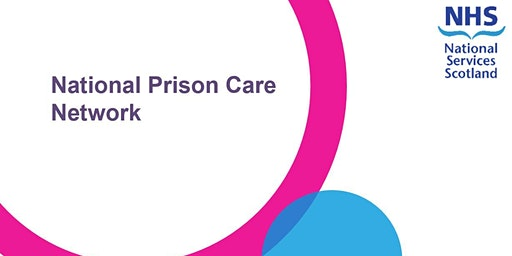 National Prison Care Network - Stakeholder Event - Building your Network