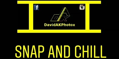 DavidAkPhotox - Snap and Chill