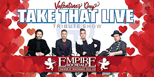 TAKE THAT LIVE VALENTINES DAY
