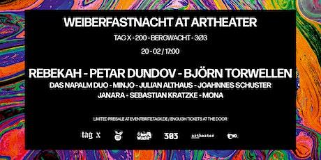 Weiberfastnacht at Artheater: Rebekah - Petar Dundov - Björn Torwellen Tickets