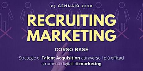 Corso base Recruiting Marketing - 2^ edizione biglietti