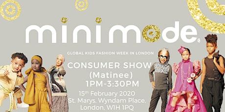 Mini Mode Global Kids Fashion Week  SS20 | Consumer Show (Matinee Show) tickets