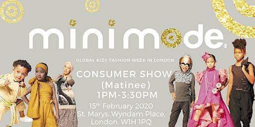 Mini Mode Global Kids Fashion Week  SS20 | Consumer Show (Matinee Show)