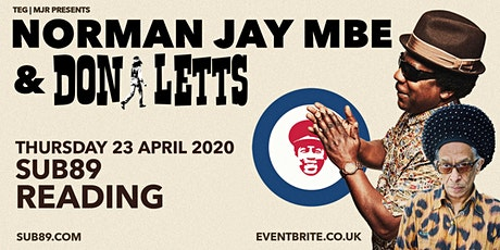 Norman JAY MBE & Don Letts (Sub89, Reading) tickets