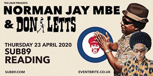 Norman JAY MBE & Don Letts (Sub89, Reading)