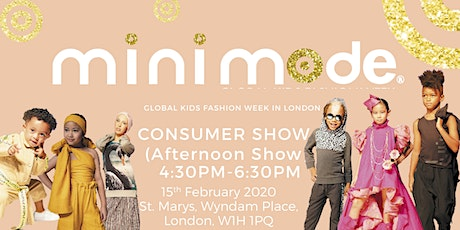 Mini Mode Global Kids Fashion Week SS20 | Consumer Show (Afternoon Show) tickets