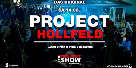 PROJECT HOLLFELD - Die größte Hausparty der Region! Tickets