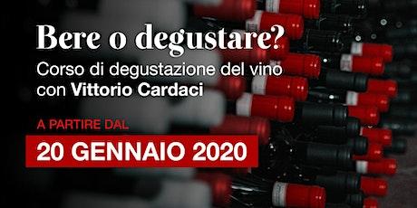 Bere o degustare? | Corso di degustazione del vino con Vittorio Cardaci biglietti