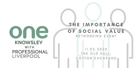 The Importance of Social Value - In partnership with One Knowsley tickets