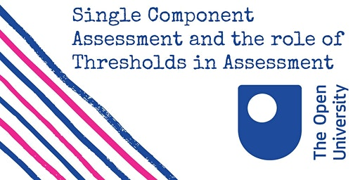 Single Component Assessment and the role of Thresholds in Assessment
